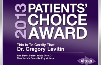 2013 Patient choice award This is to certify that Dr. Gregory Levitin Has been selected as one of New York's Favorite PHysicians